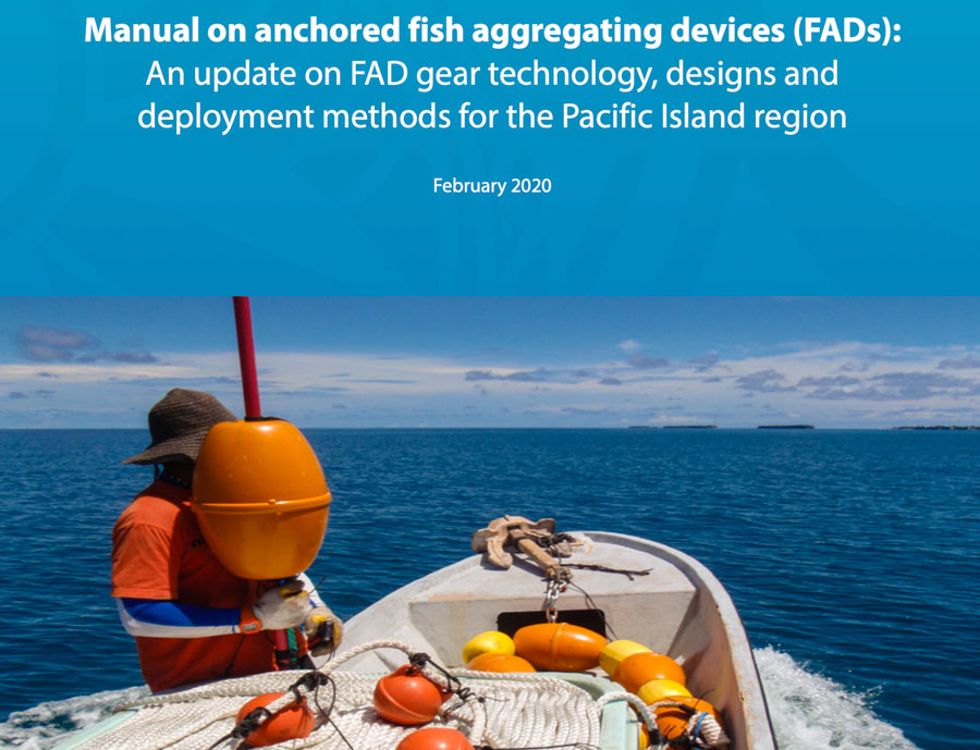 Manual on design, technology and use of anchored FADs updated